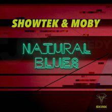 Showtek & Moby – Natural Blues – Dancing Astronaut